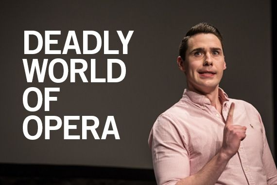 The Deadly World of Opera